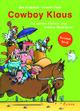 Cowboy Klaus - Die harten Hühner und andere Abenteuer