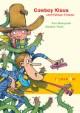 Cowboy Klaus und Kaktus Krause
