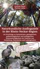 Naturkundliche Ausflugsziele in der Rhein-Neckar-Region