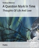 A Question Mark In Time