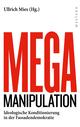 Mega-Manipulation