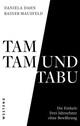 Tamtam und Tabu