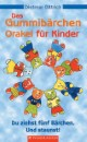 Das Gummibärchen-Orakel für Kinder
