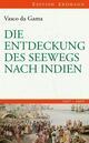 Die Entdeckung des Seewegs nach Indien 1497-1499