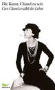 Die Kunst, Chanel zu sein