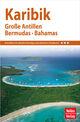 Nelles Guide Reiseführer Karibik - Große Antillen, Bermudas, Bahamas