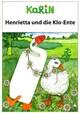 Henrietta und die Kloente