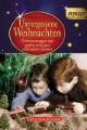 Unvergessene Weihnachten 6