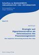 Strategie und Eigentümerstruktur als Determinanten des Finanzmanagements