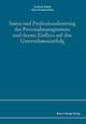 Status und Professionalisierung des Personalmanagements und dessen Einfluss auf den Unternehmenserfolg