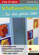 Kindergarten- & Schulhausschmuck für das ganze Jahr