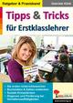 Tipps & Tricks für Erstklasslehrer