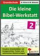 Die kleine Bibel-Werkstatt 2
