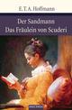 Der Sandmann/Das Fräulein von Scuderi