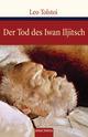 Der Tod des Iwan Iljitsch