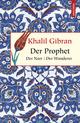 Der Prophet/Der Narr/Der Wanderer