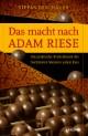 Das macht nach Adam Riese - Die praktische Rechenkunst des berühmten Meisters Adam Ries