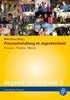 Praxisentwicklung im Jugendverband