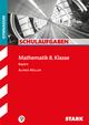 STARK Schulaufgaben Gymnasium - Mathematik 8. Klasse