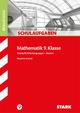 Schulaufgaben Realschule - Mathematik 9. Klasse Wahlpflichtfächergruppe I - Bayern