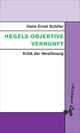 Hegels objektive Vernunft