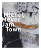 Michel Meyer - Jam Town