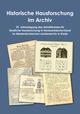 Historische Hausforschung im Archiv
