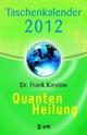 Quantenheilung 2012
