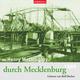 Mit Henry M. Doughty durch Mecklenburg