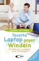 Tausche Laptop gegen Windeln