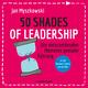 50 Shades of Leadership