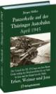 Panzerkeile auf der Thüringer Autobahn, April 1945