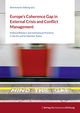 Europe's Coherence Gap in External Crisis and Conflict Management