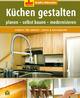 Küchen gestalten