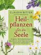 Heilpflanzen für die Seele