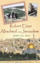 Abschied von Jerusalem