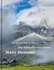 Hans Danuser - Der Fujiyama von Davos/The Mount Fuji of Davos