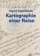 Sigrid Sigurdsson - Kartographie einer Reise