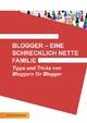 Blogger - eine schrecklich nette Familie