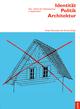 Identität Politik Architektur