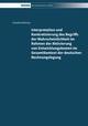 Interpretation und Konkretisierung des Begriffs der Wahrscheinlichkeit im Rahmen der Aktivierung von Entwicklungskosten im Gesamtkontext der deutschen Rechnungslegung