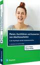 Planen, Durchführen und Auswerten von Abschlussarbeiten in der Psychologie und den Sozialwissenschaften
