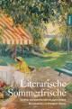 Literarische Sommerfrische