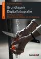 Grundlagen Digitalfotografie
