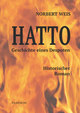 Hatto - Geschichte eines Despoten. Historischer Roman