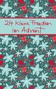 24 kleine Freuden im Advent