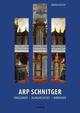 Arp Schnitger: Orgelbauer, Klangarchitekt, Vordenker, 1648-1719