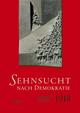 Sehnsucht nach Demokratie - Neue Aspekte der Kieler Revolution 1918