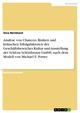 Analyse von Chancen, Risiken und kritischen Erfolgsfaktoren des Geschäftsbereiches Kultur und Ausstellung der Schloss Schönbrunn GmbH, nach dem Modell von Michael E. Porter