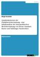 Qualitätskriterien der Politikberichterstattung - eine Inhaltsanalyse der innenpolitischen Berichterstattung von Presse, Standard, Kurier und Salzburger Nachrichten